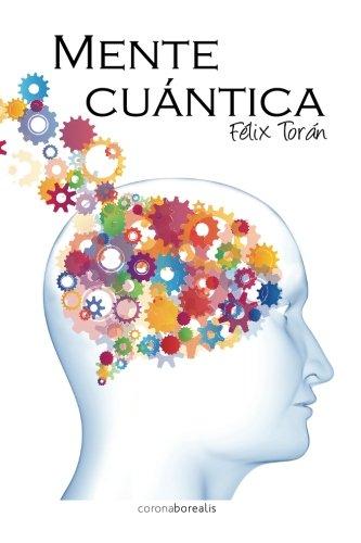 9781484050163: Mente Cuantica (Spanish Edition)