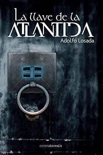 9781484051764: La llave de la Atlantida