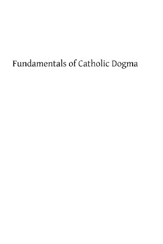 9781484052914: Fundamentals of Catholic Dogma