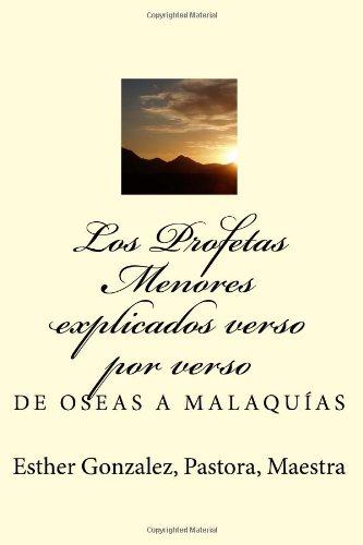 9781484053621: Los Profetas Menores: 12 Libros Explicados verso por verso (Spanish Edition)