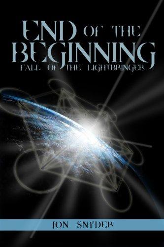 9781484053850: End of the Beginning: Fall of the Lightbringer