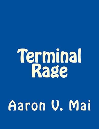 9781484053928: Terminal Rage