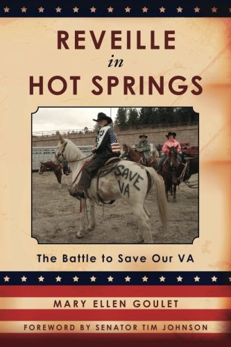 9781484053980: Reveille in Hot Springs: The Battle to Save Our VA