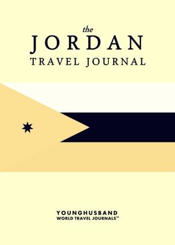 The Jordan Travel Journal: Younghusband World Travel