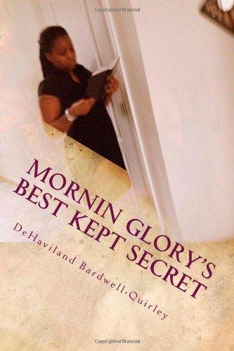 9781484054581: Mornin Glory's Best Kept Secret