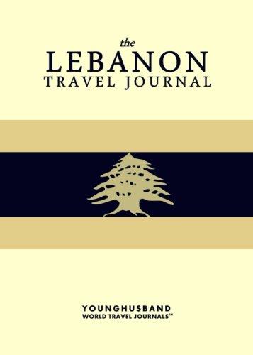 The Lebanon Travel Journal: Younghusband World Travel