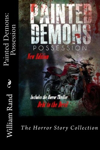 9781484056967: Painted Demons: Possession (The John Hardin Demon Saga)