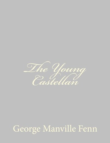 9781484057292: The Young Castellan: A Tale of the English Civil War