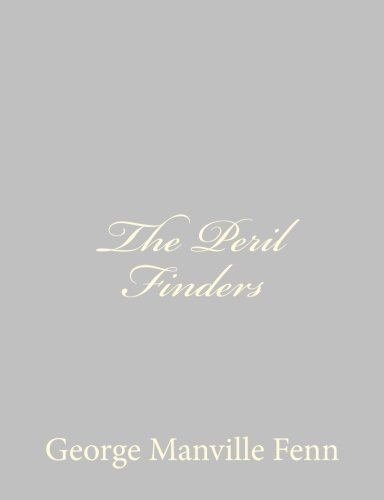 9781484057315: The Peril Finders