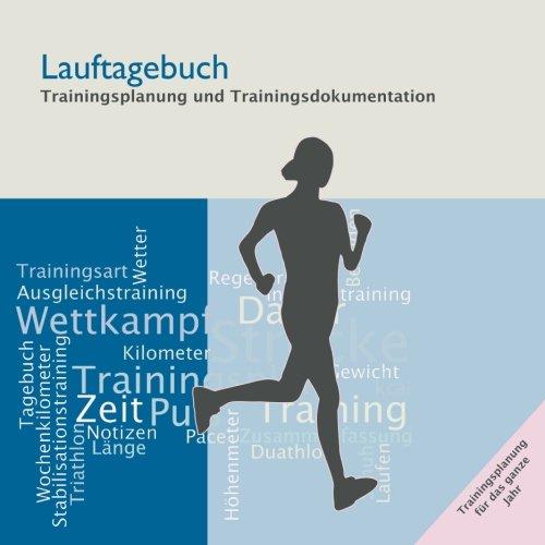 9781484058053: Lauftagebuch: Trainingsplanung und Trainingsdokumentation