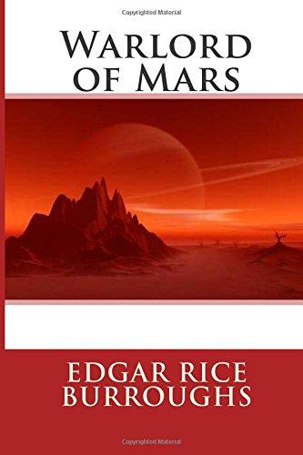 9781484059050: The Warlord of Mars (John Carter of Mars)