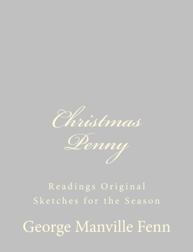 9781484059562: Christmas Penny: Readings Original Sketches for the Season