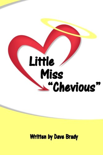 "9781484060636: Little Miss ""Chevious"": A collection of mostly humorous poetic vignettes, as told by a playfully mischievous young girl. Little Miss ""Chevious"" speaks ... adopted sheds light on her Christian life."