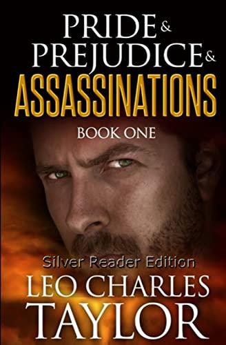 9781484060643: Pride & Prejudice & Assassinations: A. Legacy Novel