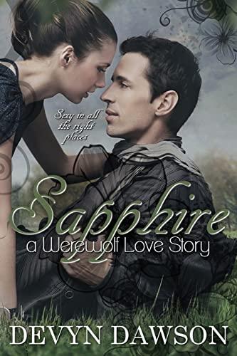 9781484062593: Sapphire a Werewolf Love Story: Sapphire a Werewolf Love Story