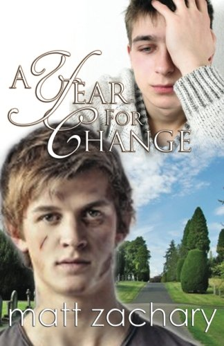 A Year for Change (The Nicholas Chronicles) (Volume 3): Matt Zachary