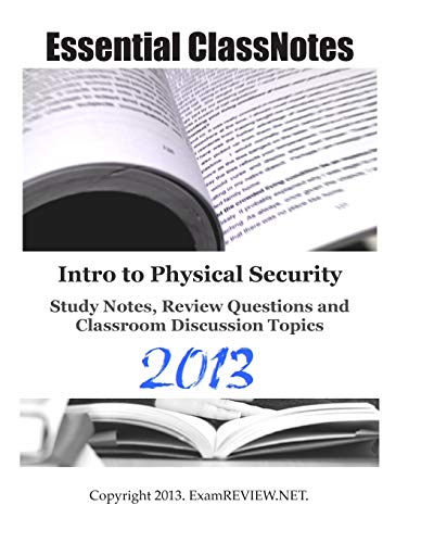 9781484063996: Intro to Physical Security Study Notes, Review Questions and Classroom Discussion Topics