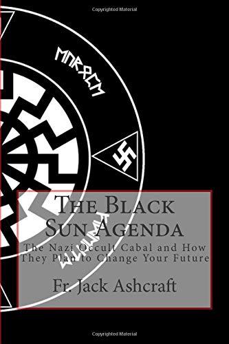 9781484064634: The Black Sun Agenda