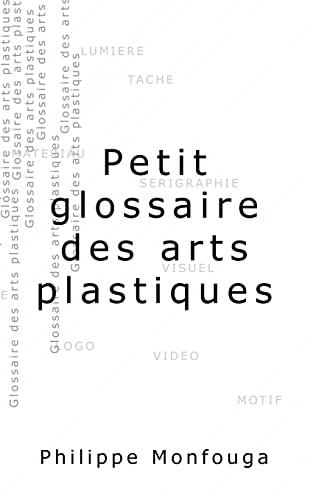 9781484064832: Petit glossaire des arts plastiques