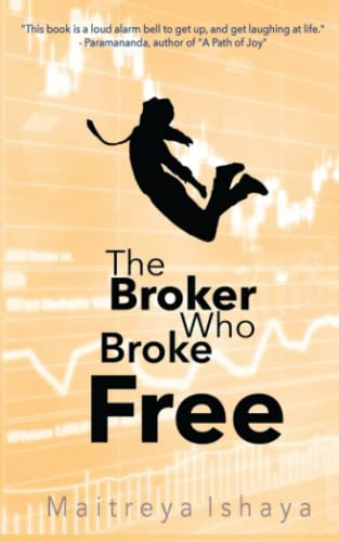 9781484066416: The Broker Who Broke Free: Peace is found Within
