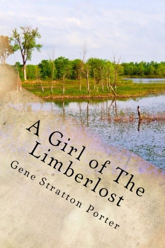 9781484068144: A Girl of The Limberlost