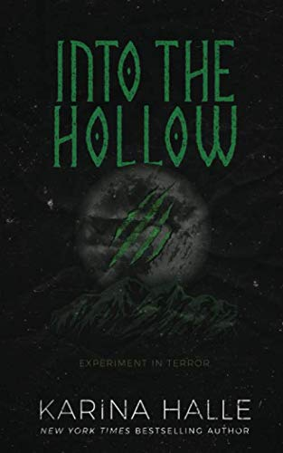Into the Hollow (Experiment in Terror): Halle, Karina