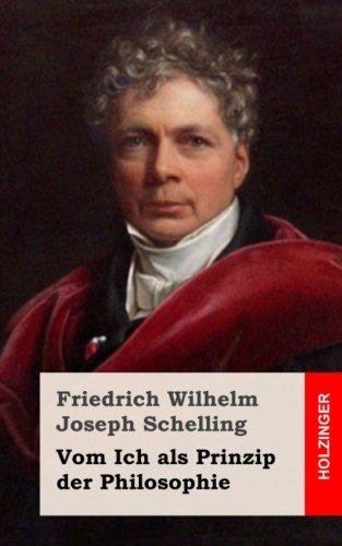 Vom Ich als Prinzip der Philosophie (German Edition): Friedrich Wilhelm Joseph Schelling
