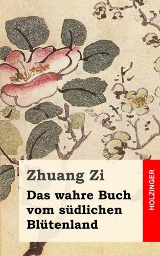 9781484071007: Das wahre Buch vom südlichen Blütenland (German Edition)