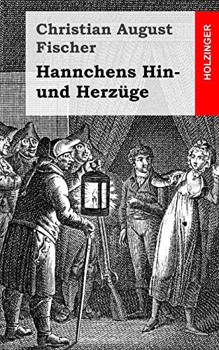 9781484071175: Hannchens Hin- und Herz�ge