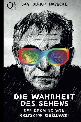 9781484071434: Die Wahrheit des Sehens: Der Dekalog von Krzysztof Kieslowski (German Edition)