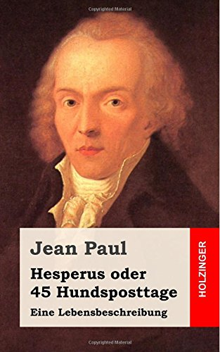 9781484071502: Hesperus oder 45 Hundsposttage: Eine Lebensbeschreibung (German Edition)