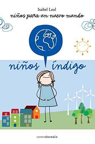 9781484071700: Ninos Indigo: Niños para un nuevo mundo (Spanish Edition)