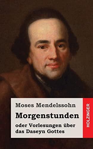 9781484071939: Morgenstunden oder Vorlesungen über das Daseyn Gottes (German Edition)