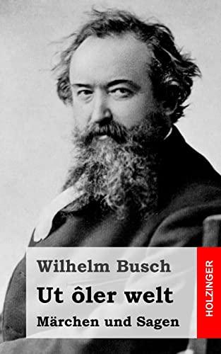 9781484072530: Ut ôler welt: Märchen und Sagen (German Edition)