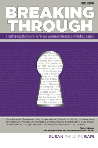 9781484073407: Breaking Through: Creating Opportunities for America's Women and Minority-Owned Businesses