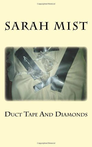 9781484073438: Duct Tape And Diamonds