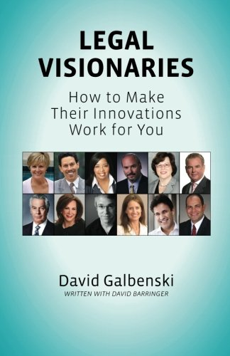 9781484075364: Legal Visionaries: How to make their innovations work for you