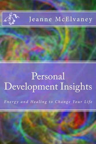 9781484076170: Personal Development Insights: Energy and Healing to Change Your Life