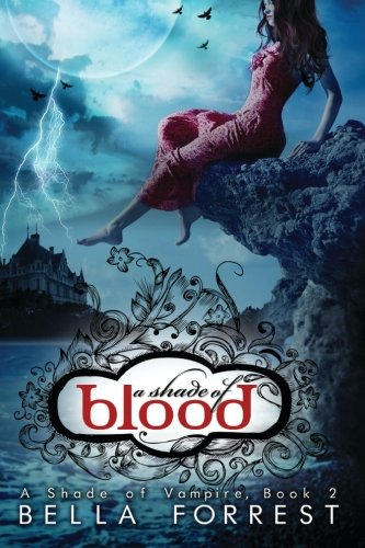 9781484076248: A Shade of Blood: Volume 2 (A Shade Of Vampire)