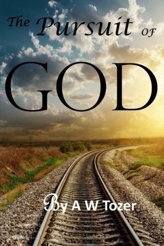 9781484076439: The Pursuit of God