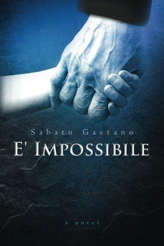 9781484076972: E' Impossibile
