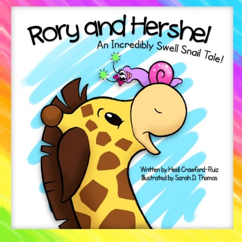 9781484078303: Rory and Hershel - An Incredibly Swell Snail Tale!