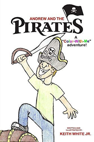 9781484080092: Andrew and the Pirates: A