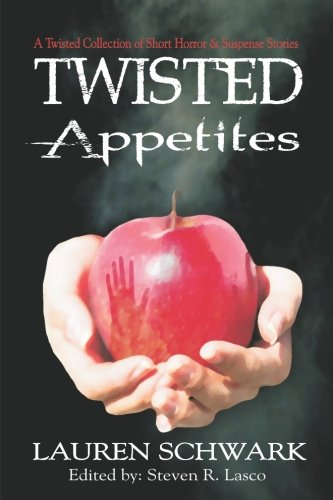 9781484082928: Twisted Appetites