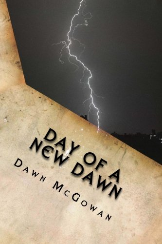 9781484085738: Day of a New Dawn