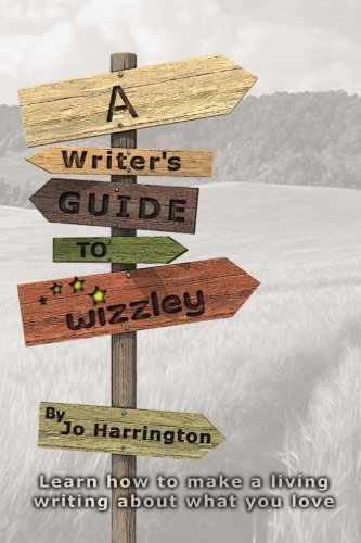 9781484088036: A Writer's Guide to Wizzley: Learn how to make a living writing about what you love