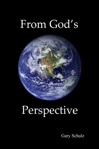 9781484089446: From God's Perspective