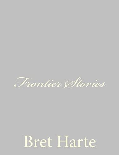 9781484091579: Frontier Stories