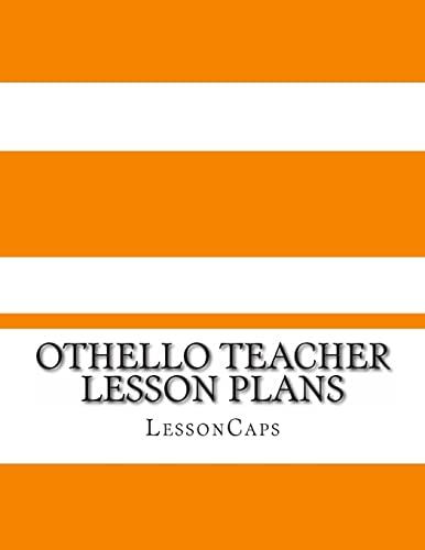 Othello Teacher Lesson Plans: LessonCaps