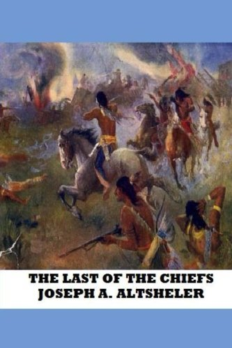 9781484093283: The Last of the Chiefs